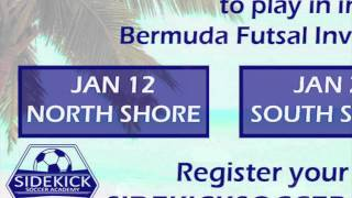 Wolves Futsal Club - 'Dreaming of Bermuda' Tournament Series 2014 Promo - Sidekick Soccer Academy