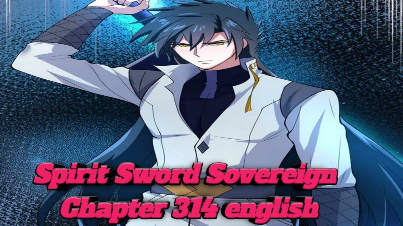 Spirit Sword Sovereign Chapter 314 english