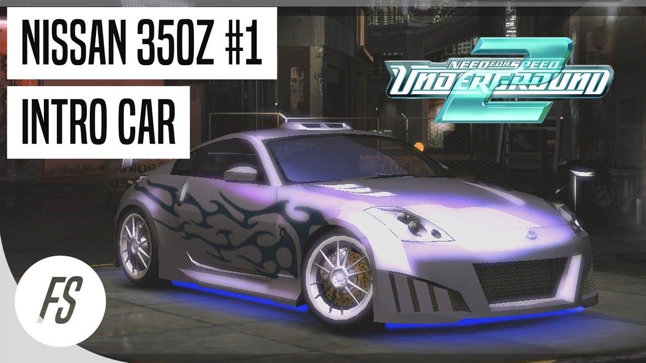 Nfs U2 Nissan 350z Intro Car 1 2 Youtube