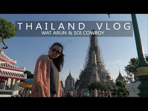 Wat Arun and Soi Cowboy | BANGKOK, THAILAND VLOG