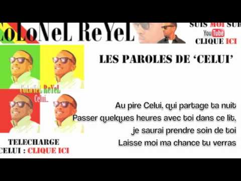 Colonel Reyel - Celui - Paroles (officiel)