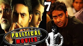 7 Best Political Movies In Bollywood