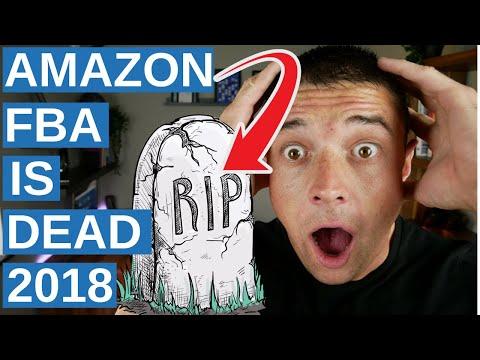 AMAZON FBA IS DEAD IN 2018? (MUST WATCH)