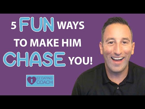 5 fun ways to make a man chase you authentically mp3