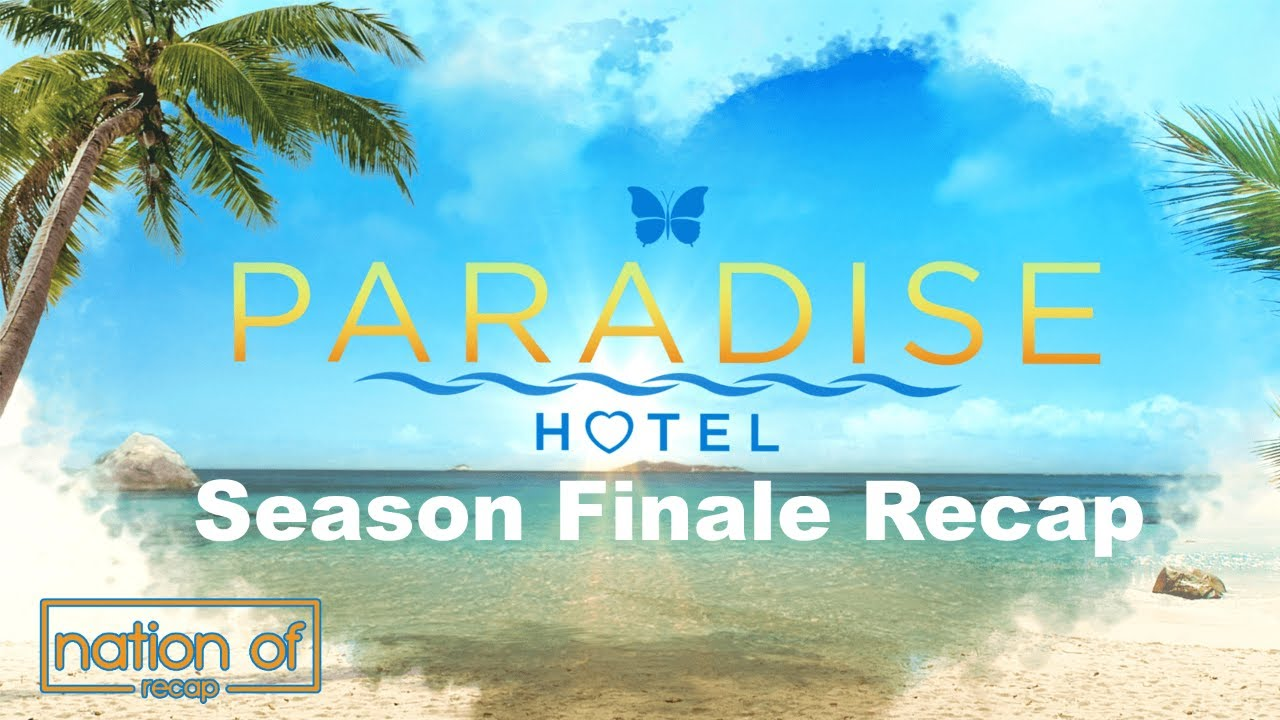 Download Paradise Hotel Episode Season Finale Recap