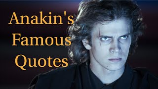Anakin Skywalker | Memorable quotes