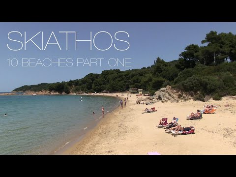 Skiathos, Greece. 10 Beaches of Skiathos-part one