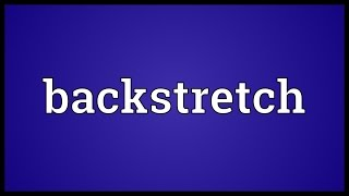 Backstretch Meaning