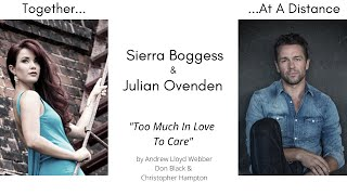 Too Much In Love To Care- Sierra Boggess & Julian Ovenden