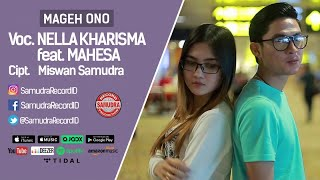 Nella Kharisma Ft. Mahesa - Mageh Ono (Official Music Video)