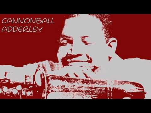 Cannonball Adderley - Spontaneous combustion (year 1959)