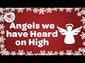 Angels We Have Heard on High with Lyrics Christmas Song and Carol 2018