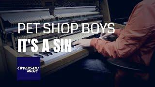 Pet Shop Boys - It's a Sin (piano cover)