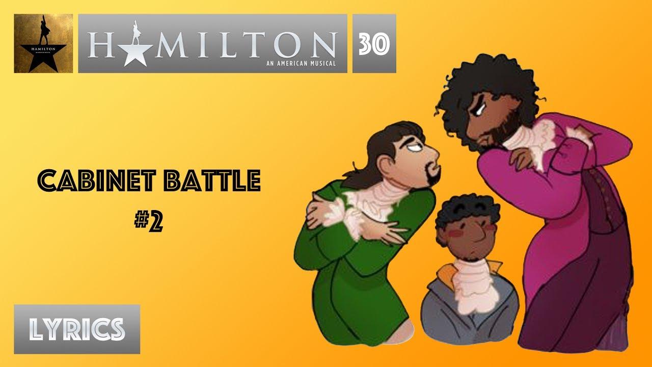 30 Hamilton - Cabinet Battle #2 [[MUSIC LYRICS]] - YouTube