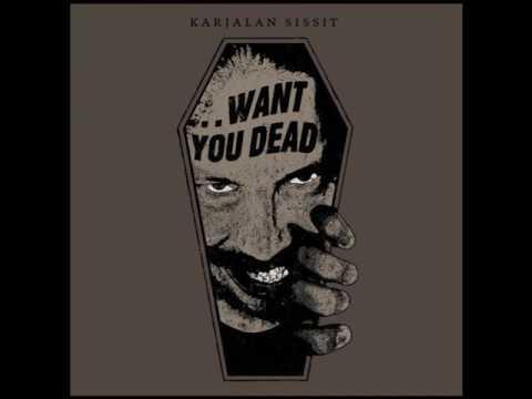 Karjalan Sissit - ...Want You Dead (full album) 2015 thumb