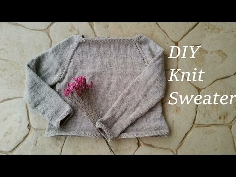 How to Knit a Sweater Part #1-2 (Raglan Style)