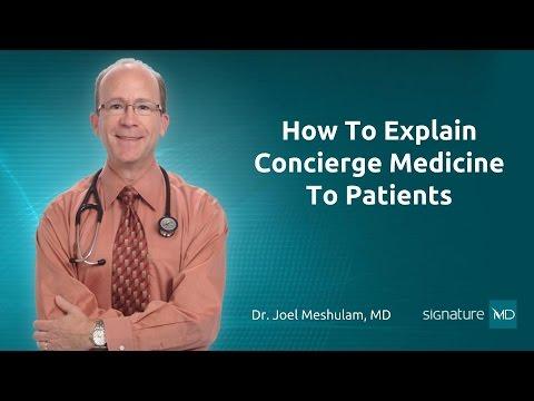 How To Explain Concierge Medicine To Patients