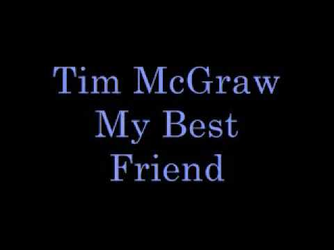 Indirect Love Quotes Wallpaper Tim Mcgraw My Best Friend Lyrics Youtube