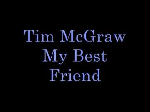 Tim McGraw My Best Friend Lyrics