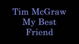 Tim McGraw My Best Friend Lyrics