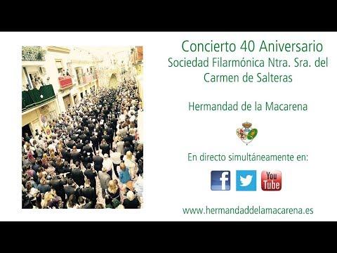 Concierto 40 aniversario de la Sociedad Filarmónica Ntra. Sra. del Carmen de Salteras