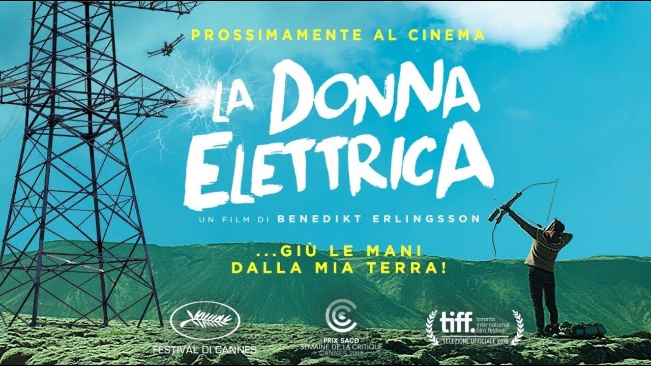 LA DONNA ELETTRICA Trailer ufficiale ITA HD