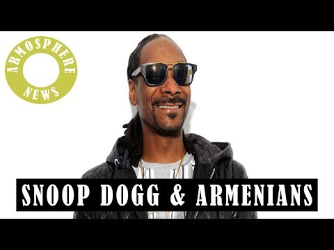 Snoop Dogg & Armenians