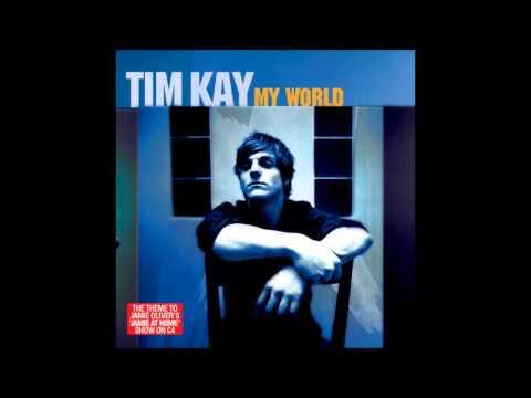 Tim Kay Band - My World mp3 baixar