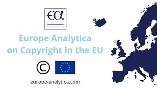 Europe Analytica on Copyright in the EU | Public Affairs Consultancy | Brussels