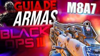 M8A7 - ¡GUIA DE ARMAS COMPLETA! - BLACK OPS 3 - SOKI