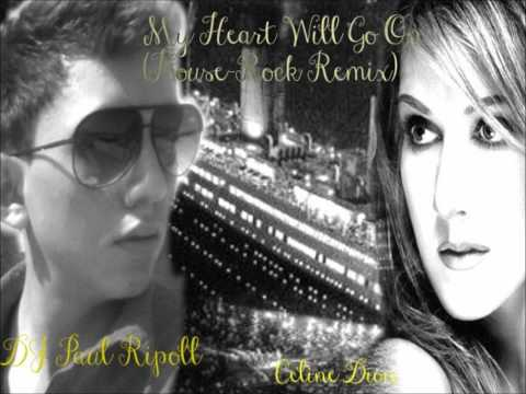 My Heart Will Go On (House-Rock remix) - Celine Dion feat DJ Paul Ripoll (Audio)