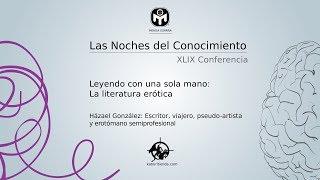 Leyendo con una sola mano: La literatura erótica   Házael González   Mensa España