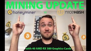 BIG MINING UPDATE!😱Honeyminer vs. NiceHash with 40 AMD RX 580 Graphics Cards 🤑