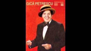 17 - Gica Petrescu - De ce e viata sucita
