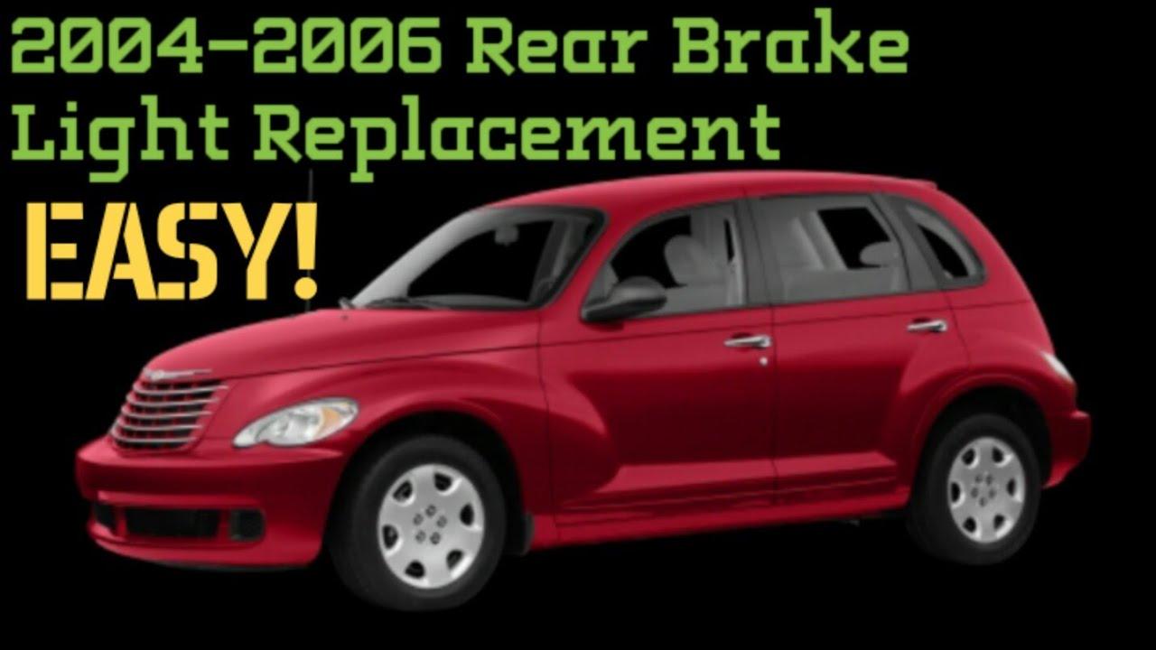 2004 To 2006 Chrysler Pt Cruiser Rear Brake Light Replacement