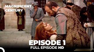 Magnificent Century Episode 1 | English Subtitle