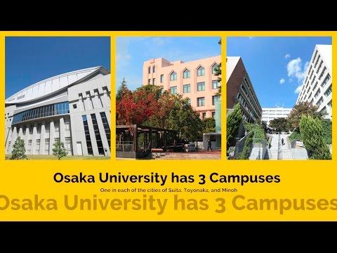 Osaka University's Three Campuses