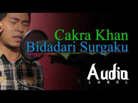 Bidadari Surga  ~ Cakra Khan