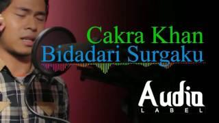 [3.74 MB] Bidadari Surga ~ Cakra Khan