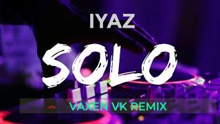 Download DJ REMIX SLOW TERBARU - IYAZ SOLO ( Vaxen VK remix )