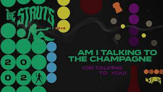 Play Am I Talking To The Champagne (Or Talking To You)