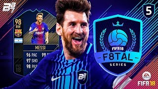 F8TAL TOTY MESSI! FINAL UPGRADES! | FIFA 18 ULTIMATE TEAM! #5
