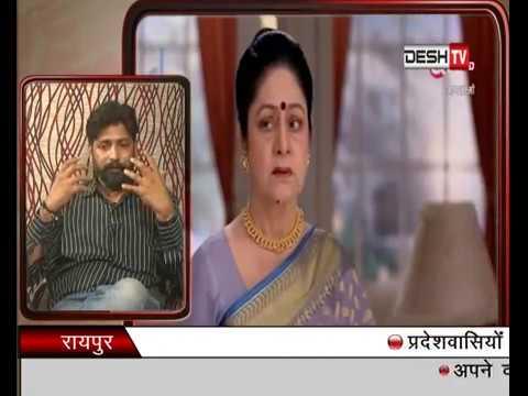 Khasbaat Program - TUSHAR KANT SHARMA - Actor ( DESH TV NEWS) PART 2
