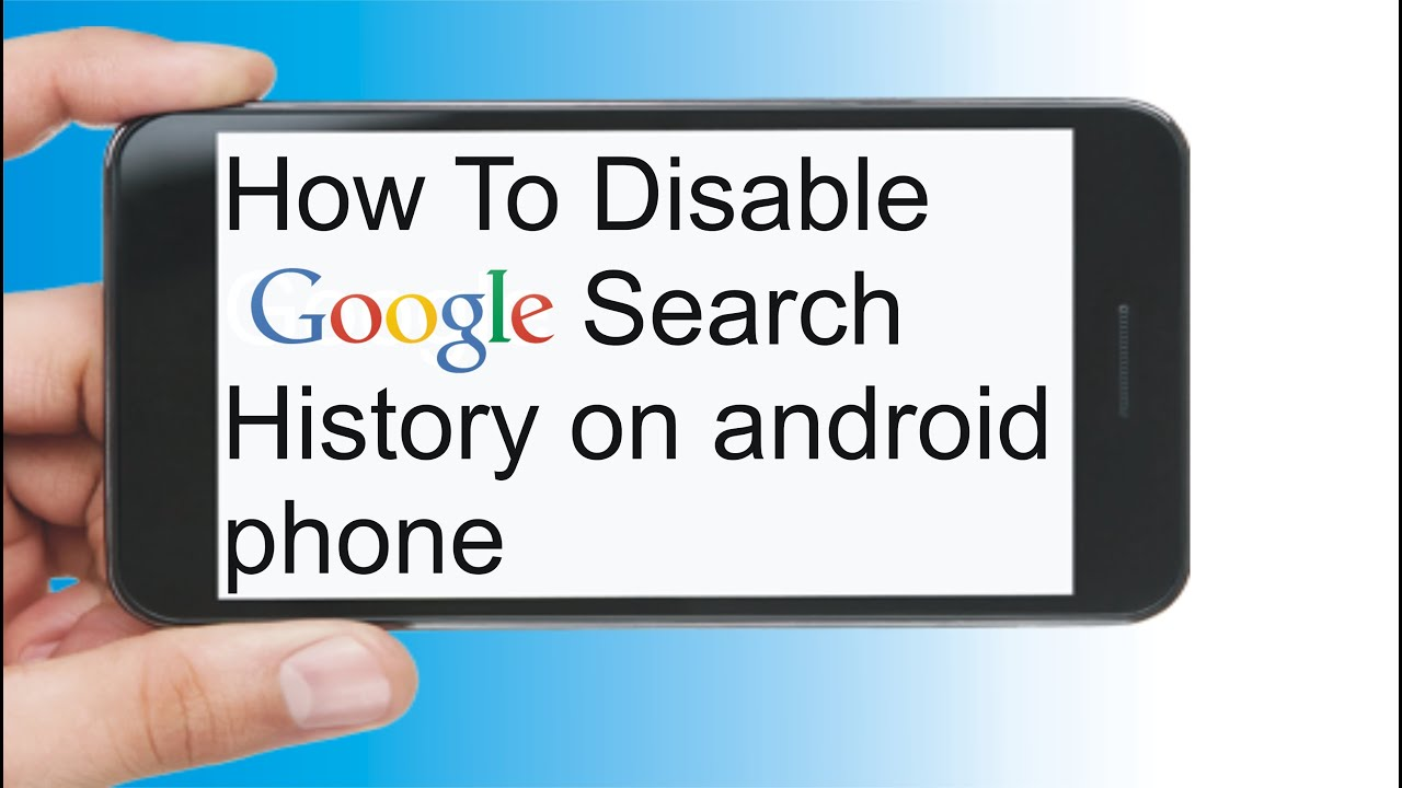 How To Disable Google Search History On Android Phone