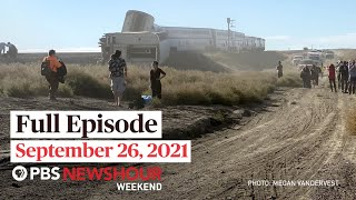 PBS NewsHour Weekend Full Episode September 26, 2021