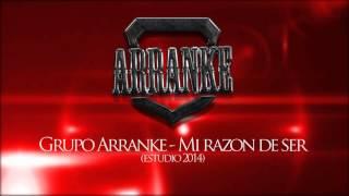 Grupo Arranke   Mi razon de ser  Estudio Oficial 2014