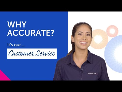 Why Accurate — It's our Customer Service