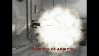 Soldiers of Anarchy - Gameplay #1