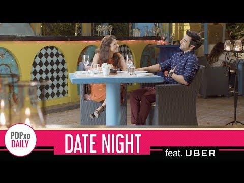Date Night feat. Uber – POPxo