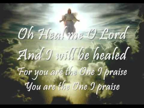 HEAL ME O LORD With Lyrics   Don Moen